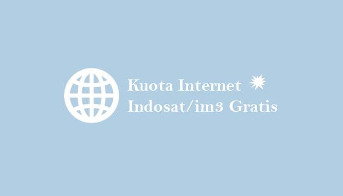 Cara Mendapatkan Kuota Internet Indosat/im3 Gratis