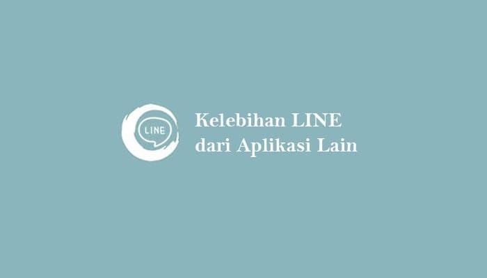Kelebihan Aplikasi LINE