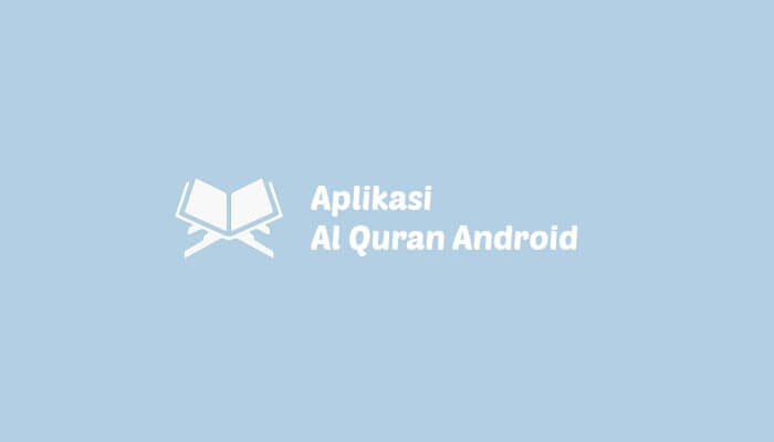 aplikasi al quran indonesia hp android