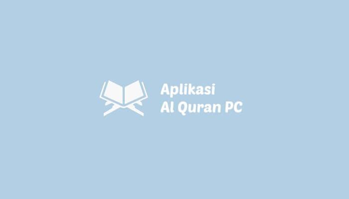 Aplikasi Al Quran PC