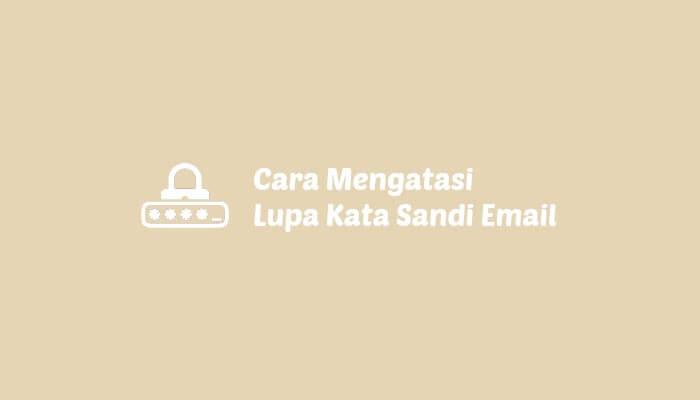 lupa kata sandi email gmail dan yahoo