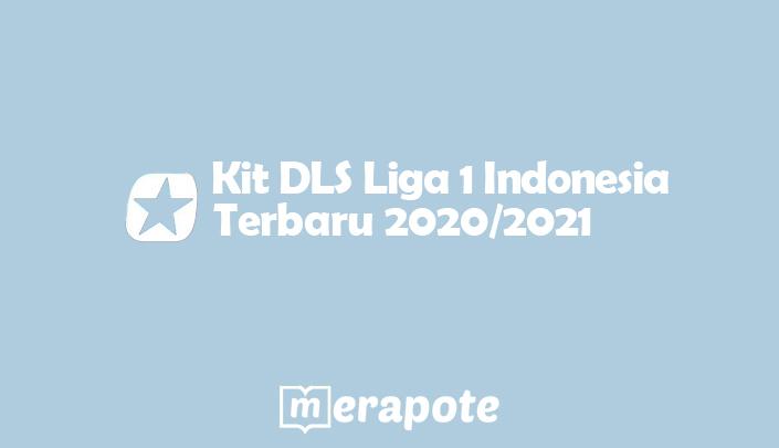 kit dls liga 1 indonesia merapote