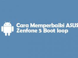 memperbaiki asus zenfone boot loop