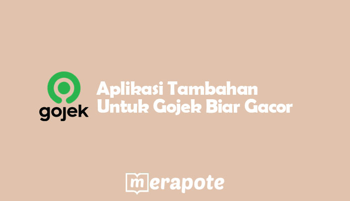 Aplikasi Tambahan Untuk Gojek