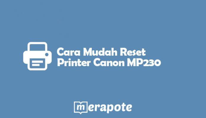 Reset Printer Canon MP230