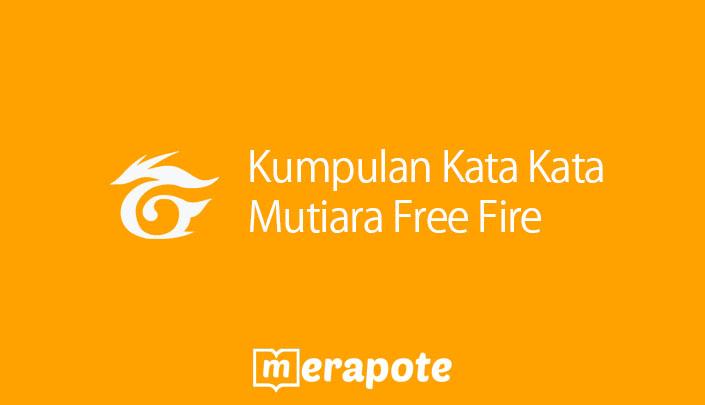Kata Kata Mutiara Free Fire