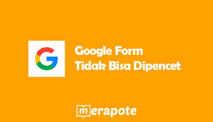 Google Form Tidak Bisa Dipencet
