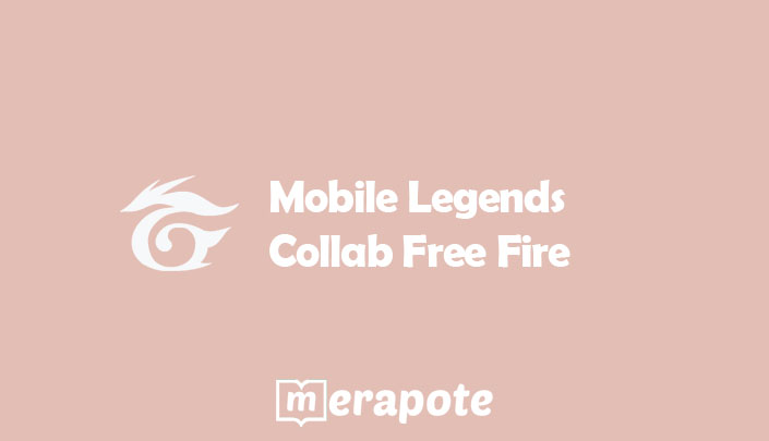 Mobile Legends Collab Free Fire